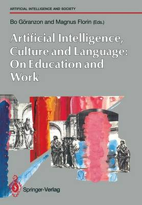 Artifical Intelligence, Culture and Language: On Education and Work - Human-centred Systems (Paperback)