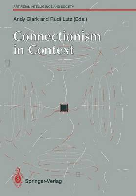 Connectionism in Context - Human-centred Systems (Paperback)