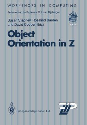 Object Orientation in Z - Workshops in Computing (Paperback)