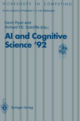 AI and Cognitive Science '92: University of Limerick, 10-11 September 1992 - Workshops in Computing (Paperback)