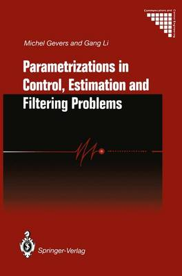 Parametrizations in Control, Estimation and Filtering Problems: Accuracy Aspects - Communications and Control Engineering (Hardback)