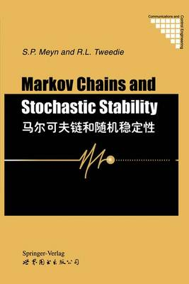 Markov Chains and Stochastic Stability - Communications and Control Engineering (Hardback)