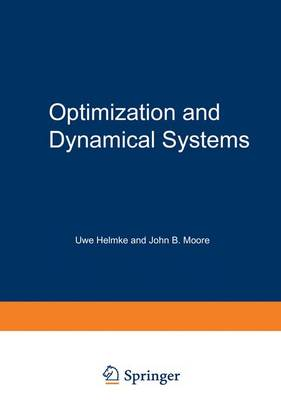 Optimization and Dynamical Systems - Communications and Control Engineering (Hardback)