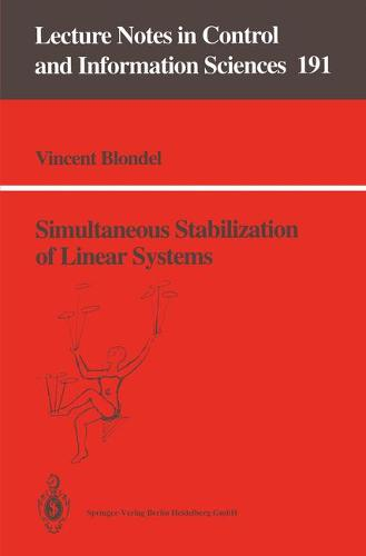 Simultaneous Stabilization of Linear Systems - Lecture Notes in Control and Information Sciences 191 (Paperback)