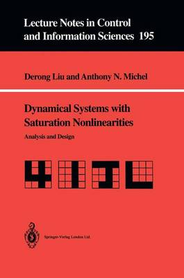 Dynamical Systems with Saturation Nonlinearities: Analysis and Design - Lecture Notes in Control and Information Sciences 195 (Paperback)