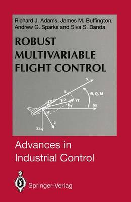 Robust Multivariable Flight Control - Advances in Industrial Control (Hardback)