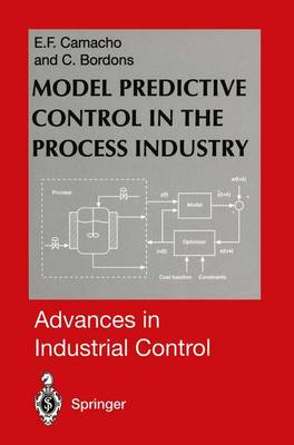 Model Predictive Control in the Process Industry - Advances in Industrial Control (Hardback)