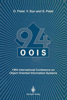 OOIS'94: 1994 International Conference on Object Oriented Information Systems 19-21 December 1994, London (Paperback)
