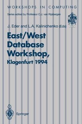 East/West Database Workshop: Proceedings of the Second International East/West Database Workshop, Klagenfurt, Austria, 25-28 September 1994 - Workshops in Computing (Paperback)