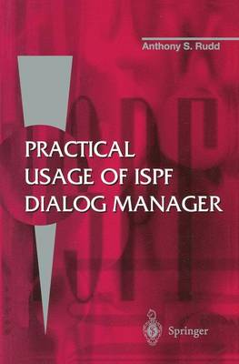 Practical Usage of ISPF Dialog Manager (Paperback)