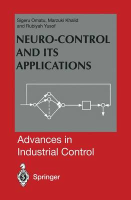 Neuro-Control and its Applications - Advances in Industrial Control (Hardback)