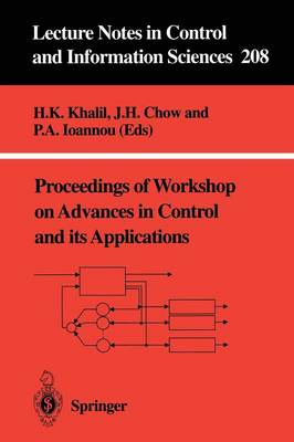 Proceedings of Workshop on Advances in Control and its Applications - Lecture Notes in Control and Information Sciences 208 (Paperback)