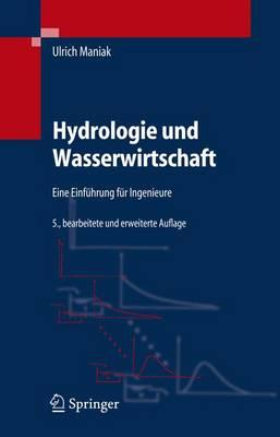 Hydrologie Und Wasserwirtschaft: Eine Einfuhrung Fur Ingenieure (Book)