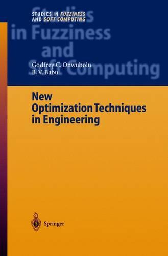 New Optimization Techniques in Engineering - Studies in Fuzziness and Soft Computing 141 (Hardback)