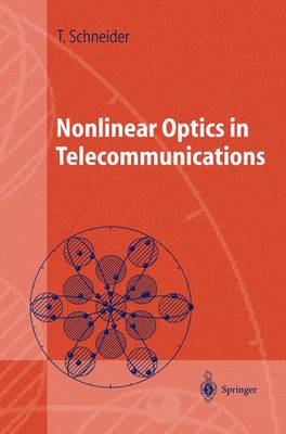Nonlinear Optics in Telecommunications - Advanced Texts in Physics (Hardback)