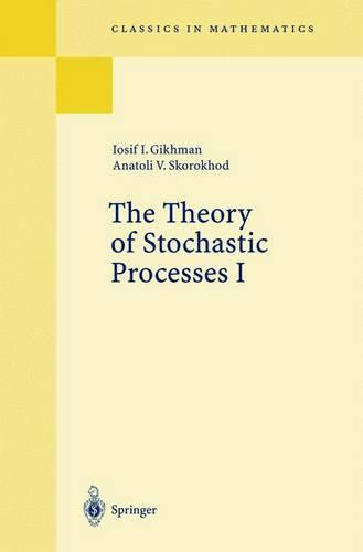 The Theory of Stochastic Processes I - Classics in Mathematics (Paperback)