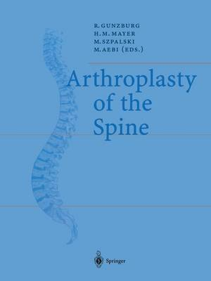 Arthroplasty of the Spine (Paperback)