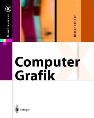 Computer-Grafik - X.Media.Press (Hardback)
