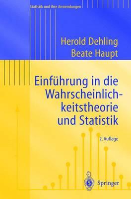 Einfuhrung in Die Wahrscheinlichkeitstheorie Und Statistik (Paperback)