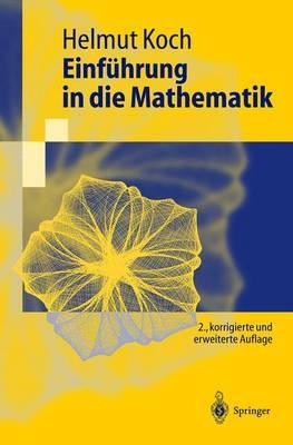 Einf�hrung in Die Mathematik: Hintergr�nde Der Schulmathematik - Springer-Lehrbuch (Paperback)