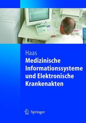 Medizinische Informationssysteme Und Elektronische Krankenakten (Paperback)