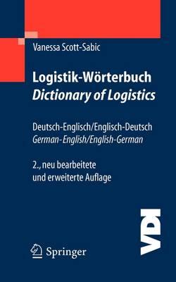 Logistik-worterbuch. Dictionary of Logistics: Deutsch-Englisch/Englisch-Deutsch. German-English/English-German - VDI-Buch (Paperback)