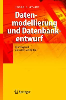 Datenmodellierung und Datenbankentwurf: Ein Vergleich Aktueller Methoden (Hardback)