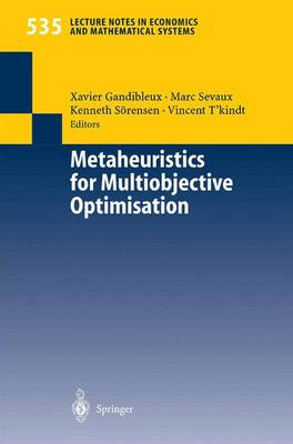 Metaheuristics for Multiobjective Optimisation - Lecture Notes in Economics and Mathematical Systems 535 (Paperback)
