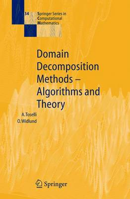 Domain Decomposition Methods - Algorithms and Theory - Springer Series in Computational Mathematics 34 (Hardback)