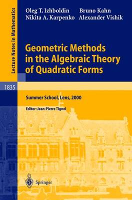 Geometric Methods in the Algebraic Theory of Quadratic Forms: Summer School, Lens, 2000 - Lecture Notes in Mathematics v.1835 (Paperback)