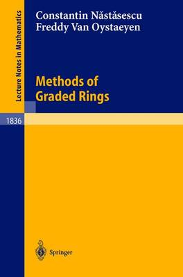 Methods of Graded Rings - Lecture Notes in Mathematics 1836 (Paperback)