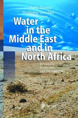 Water in the Middle East and in North Africa: Resources, Protection and Management (Hardback)