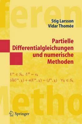 Partielle Differentialgleichungen Und Numerische Methoden (Paperback)