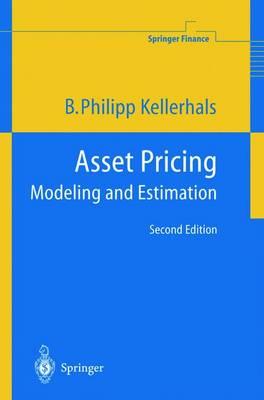 Asset Pricing: Modeling and Estimation - Springer Finance (Hardback)