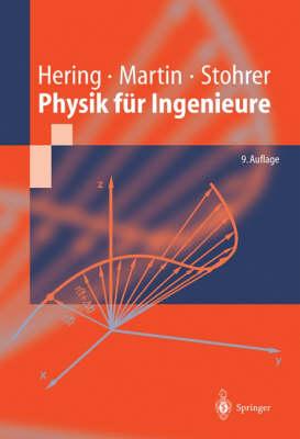 Physik Fur Ingenieure - Springer-Lehrbuch (Hardback)