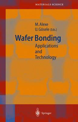 Wafer Bonding: Applications and Technology - Springer Series in Materials Science 75 (Hardback)