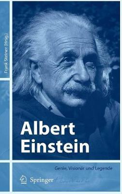 Albert Einstein: Genie, Visionar Und Legende (Book)