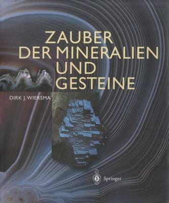 Zauber Der Mineralien Und Gesteine (Hardback)