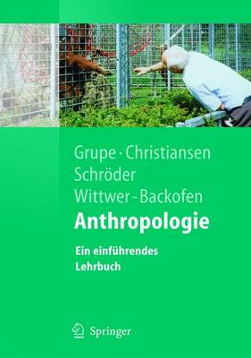 Anthropologie: Ein Einf Hrendes Lehrbuch - Springer-Lehrbuch (Paperback)