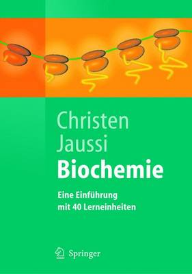 Biochemie: Eine Einfuhrung Mit 40 Lerneinheiten - Springer-Lehrbuch (Paperback)