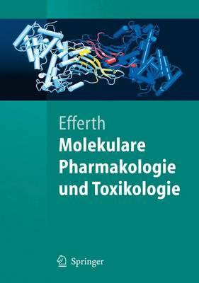 Molekulare Pharmakologie Und Toxikologie: Biologische Grundlagen Von Arzneimitteln Und Giften (Paperback)