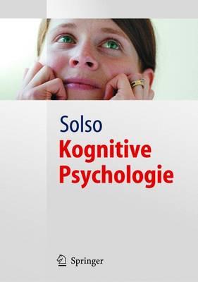 Kognitive Psychologie - Springer-Lehrbuch (Hardback)