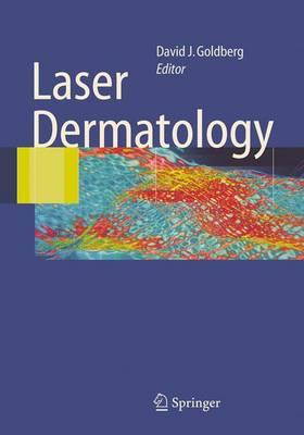 Laser Dermatology (Hardback)
