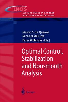 Optimal Control, Stabilization and Nonsmooth Analysis - Lecture Notes in Control and Information Sciences 301 (Paperback)