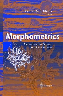 Morphometrics: Applications in Biology and Paleontology (Hardback)