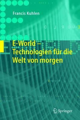 E-World: Technologien Fur Die Welt Von Morgen (Book)