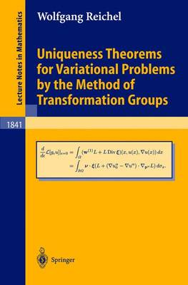Uniqueness Theorems for Variational Problems by the Method of Transformation Groups - Lecture Notes in Mathematics 1841 (Paperback)