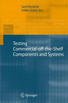 Testing Commercial-off-the-Shelf Components and Systems (Hardback)