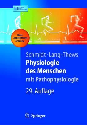 Physiologie DES Menschen: MIT Pathophysiologie (Book)