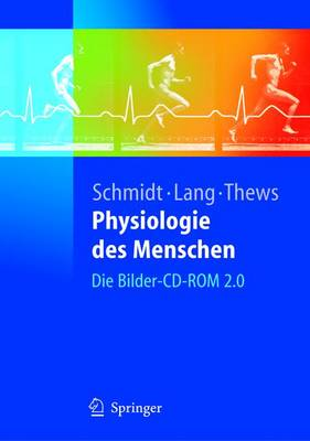 Physiologie DES Menschen: Die Bilder-CD-Rom 2.0 (CD-ROM)